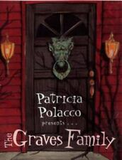 The Graves Family by Patricia Polacco (2003, Reinforced)