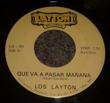 "Que Va A Pasar Manana  Melancolia Los Layton~RARE Private Ranchera 7""~FAST SHIP!"