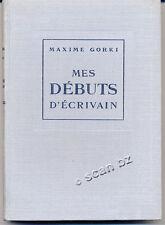MAXIME GORKI, MES DÉBUTS D'ÉCRIVAIN