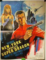 Plakat Cinema New York Ruft Super Dragon 1965 Calvin J Padget R Danton 58x77