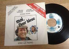SP 45 tours BOF Moi, fleur bleue Scherrie Payne Jodie Foster Jean Yanne 1977 EXC