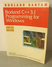 Bantam 'Borland C++ 3.1 Programming For Windows' Softcover Book By Paul Yao