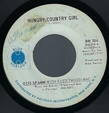 Otis Spann / Fleetwood Mac Hungry Country Girl / Walkin' 45 Blues Blue Horizon