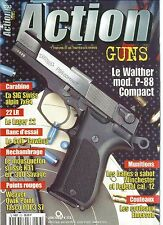 ACTION  GUNS N°233 WALTHER MOD. P-88 COMPACT / SIG SWISS ALPIN 7x64 / LUGER 22