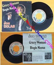 LP 45 7'' JOE DOLAN Crazy woman Bogie mama 1975 france VOGUE 14 026 no cd mc dvd