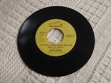 WILLIE HOBBS YOU DON'T KNOW WHAT YOU GOT/WHERE DID I GO WRONG SEVENTY 7  101