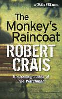 The Monkey's Raincoat (Elvis Cole Novels), Robert Crais | Paperback Book | Good