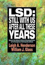 USED (LN) LSD: Still With Us After All These Years: Based on the National Instit