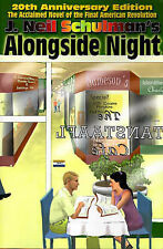 NEW Alongside Night by J. Neil Schulman