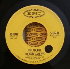 Dave Clark Five Epic 5-10244 RED AND BLUE  45 SHIPS FREE / MAKE OFFER