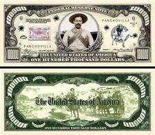 Pancho Villa $100,000 Dollar Bill Collectible Fake Play Funny Money Novelty Note
