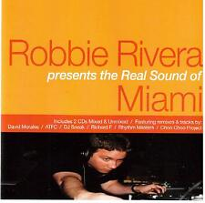 Robbie Rivera presents the real sound of Miami (2 X CD)