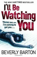 I'll be Watching You by Beverly Barton (Paperback)