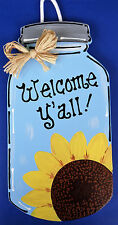 MASON JAR Welcome Y'all SIGN Wall Door Porch Kitchen Hanging Plaque Sunflower