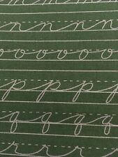 MODA Fabric Mrs.Nelsons 2nd Grd By 3 Sisters Ctn Grn Cursive Letters NEW 1.5 Yds