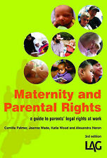 Maternity and Parental Rights: A Parent's Guide to Rights at Work, Acceptable, C