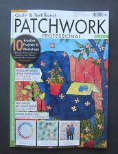 Patchwork Professional 3 / 2018 Quilt- & Textilkunst  ungelesen, 1A TOP Zustand