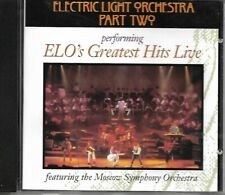 Elecrtric Light Orchestra Part Two - ELO's Greatest Hits Live CD with Orchestra