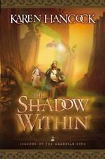 Legends of the Guardian-King: The Shadow Within 2 by Karen Hancock (2004,...