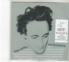 (DW828) Tom Loffill, On The Surface - 2012 DJ CD