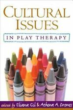Cultural Issues in Play Therapy by Catherine A. Fiorello and James B. Hale...