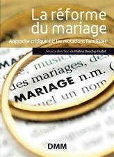 la réforme du mariage Collectif Neuf Livre
