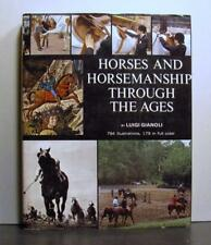Horses and Horsemanship Through the Ages, An Historical Perspective