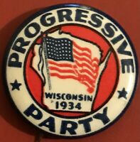 Vtg 1934 WISCONSIN PROGRESSIVE PARTY Socialist Communist Campaign Pinback Button