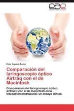 Comparacion del Laringoscopio Optico Airtraq Con El de Macintosh (Paperback or S