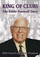 King of Clubs: The Eddie Fewtrell Story by Eddie Fewtrell, Shirley Thompson (Paperback, 2007)