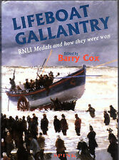 COX, Barry (editor). Lifeboat Gallantry - RNLI Medals and how they were won.