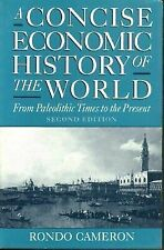 A Concise Economic History of the World: From Paleolithic Times to the Present