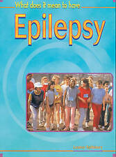 New, What Does it Mean to have Epilepsy Hardback (What does it mean to have / be