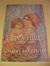 EDNA HIBEL GALLERY ART CENTER POSTER HAND SIGNED WITH PERSONAL NOTATION TO WALT