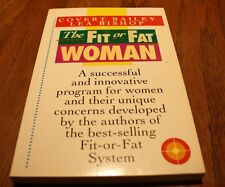 The Fit or Fat Woman   Bailey/Bishop