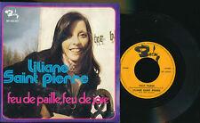 LILIANE SAINT PIERRE 45 TOURS BELGIQUE FEU DE PAILLE FEU DE JOIE+
