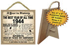 1944 A Year in History Birthday Fun Facts Sign Hang or Stand Great Gift NEW A21