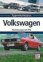 Volkswagen Personenwagen seit 1973 von Joachim Kuch (2016, Taschenbuch)