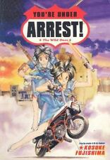 You're Under Arrest!: The Wild Ones