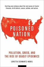 Poisoned Nation: Pollution, Greed, and the Rise of