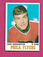 1970-71 TOPPS # 85 FLYERS GARY DORNHOEFER NRMT CARD (INV# C4054)