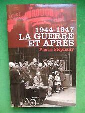 1944 1947 LA GUERRE ET APRES PIERRE STEPHANY WWII APRES GUERRE