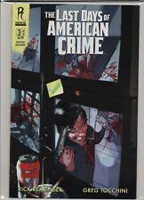 The Last Days of American Crime #3 Radical  Unused Stock  B&B HL7.904