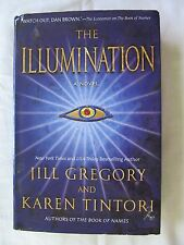 The Illumination by Jill Gregory and Karen Tintori 2009 Hardcover 1st Edition