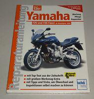 Reparaturanleitung Yamaha FZ6 / FZ6 Fazer - ab Modelljahr 2004