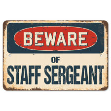 Beware Of Staff Sergeant Rustic Sign SignMission Classic Plaque Decoration