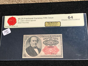 (1874-1876) 5th Issue 25C Fractional Currency Fr.#1309 SHORT THICK KEY