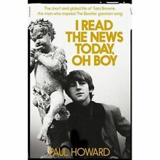 I Read the News Today, Oh Boy: The Short and Gilded Life of Tara Browne, the Man