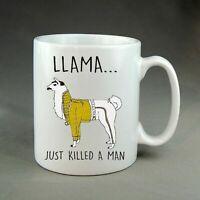 Llama Just Killed A Man Mug Freddie Mercury Queen Joke Meme Gift Funny Mug