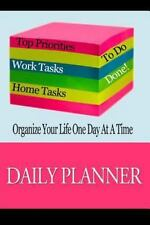 Blank Journals: Daily Planner : Organize Your Life One Day at a Time : Page a...